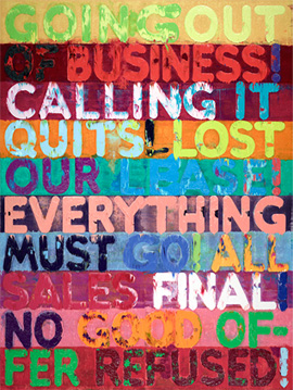 Mel Bochner's Going Out of Business (private collection, 2012)