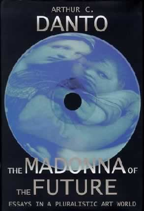 The Madonna of the Future (Farrar, Straus and Giroux, 2000)